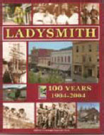 Ladysmith 100 Years