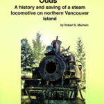 Robert Macham, Restoration, Against All Odds, book cover. This book is available through the Ladysmith & District Historical Society.